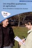 Institut de l'élevage - Les enquêtes qualitatives en agriculture - De la conception à l'analyse des résultats.