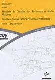 Institut de l'élevage - Résultats du Contrôle des Performances Bovins Allaitants - France - Campagne 2005, Edition bilingue français-anglais,.