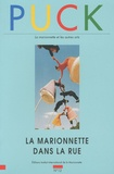 Brunella Eruli - Puck N° 12/1999 : La marionnette dans la rue.