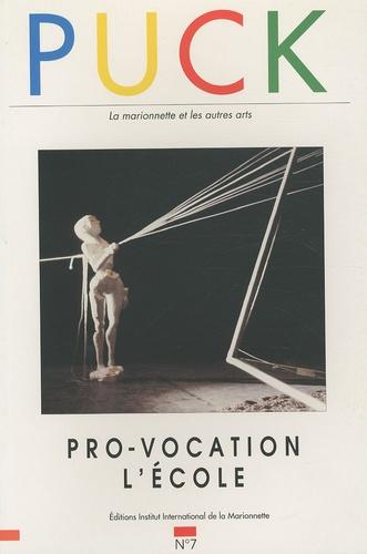 Brunella Eruli - Puck N° 7/1994 : Pro-vocation - L'école.