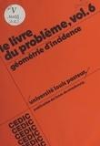 Institut de recherche sur l'en - Le livre du problème (6) : Géométrie d'incidence.