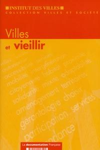 Institut des villes - Villes et vieillir.