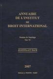 Institut droit international - Annuaire de l'Institut de droit international - Volume 72 Session de Santiago (Chili), 2007 Justitia et Pace.