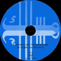 Institut du Monde Arabe - Itinéraires pour l'apprentissage de l'arabe aux débutants. 1 CD audio