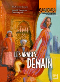 IMA - Qantara N° 34, Hiver 1999-20 : Les Arabes, demain.