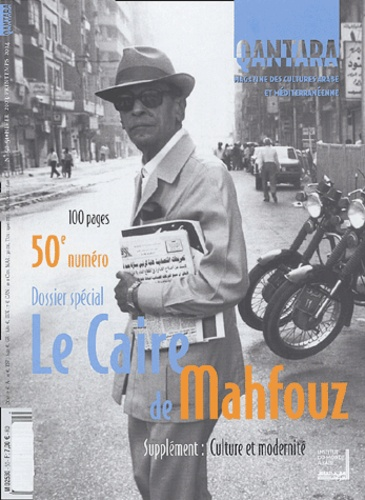 Baha Taher et Naguib Mahfouz - Qantara N° 50-51 Hiver 2003- : Le Caire de Mahfouz.