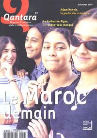 Yves Guéna - Qantara N° 59, Printemps 200 : Le Maroc demain.