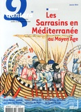 François Zabbal - Qantara N° 90, Janvier 2014 : Les Sarrasins en Méditerranée au Moyen Age.