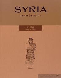 Pascal Butterlin et Jean-Claude Margueron - Syria Supplément 2 : Mari, ni Est, ni Ouest - 2 volumes.
