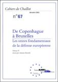 Antonio Missiroli - Cahiers de Chaillot N° 67, Décembre 2003 : De Copenhague à Bruxelles - Volume 4, Les textes fondamentaux de la défense européenne.