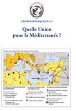 Ali Rastbeen - Géostratégiques N° 21, Novembre 2008 : Quelle Union pour la Méditerranée ?.