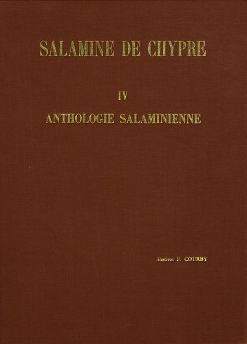Institut Fernand-Courby - Salamine de Chypre - Tome 4, Anthologie salaminienne.