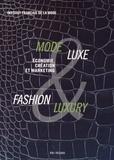Institut français de la mode - Mode & Luxe / Fashion & Luxury - Economie, culture et marketing.