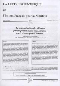 Jean-Pierre Cravedi et Daniel Zalko - La lettre scientifique de l'Institut Français pour la Nutrition N° 108, Octobre 2005 : La contamination des aliments par les perturbateurs endocriens : quels risques pour l'homme ?.