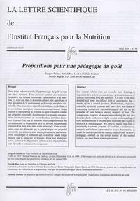 Jacques Puisais et Nathalie Politzer - La lettre scientifique de l'Institut Français pour la Nutrition N° 99, Mai 2004 : Propositions pour une pédagogie du goût.