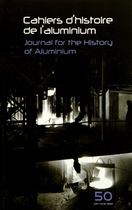Ivan Grinberg - Cahiers d'histoire de l'aluminium N° 50, Juin 2013 : .