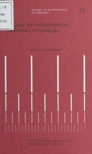 Institut international de plan et Thomas Owen Eiusemon - Réduire les redoublements : Problèmes et stratégies.