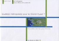 Quelle(s) métropole(s) pour le Grand-Ouest ? - Nouvelles donnes pour Nantes.pdf