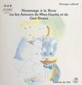 Institut Kybernetes - Hommage à la rose ou Les amours de Miss-Guette et de Gué-Stress.