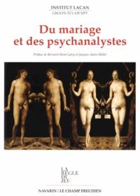 Institut Lacan - Du mariage et des psychanalystes.
