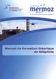 Institut Mermoz - Manuel de formation théorique du télépilote.