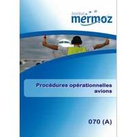 Institut Mermoz - Procédures opérationnelles avions 070A.