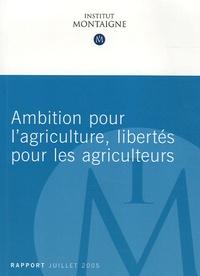 Institut Montaigne - Ambition pour l'agriculture, libertés pour les agriculteurs.