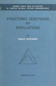 Institut National d'Études Dém et Albert Jacquard - Structures génétiques des populations.