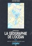 Jean-René Vanney - Oceanis N° 17, 1991 : Introduction à la géographie de l'océan.