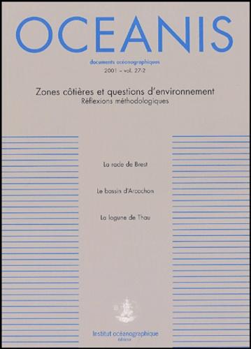 Pierre Aurousseau et Alain Ménesguen - Oceanis Volume 27-2/2001 : Zones côtières et questions d'environnement - Réflexions méthodologiques.