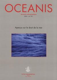 Laurent Lucchini - Oceanis Volume 32 N° 1/2006 : Aperçus sur le droit de la mer.