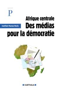 Institut Panos - Afrique centrale : des médias pour la démocratie.