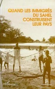 Institut Panos - Quand les immigrés du Sahel construisent leur pays.