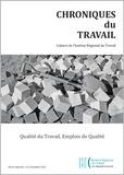 Ariel Méndez et Mario Correia - Chroniques du Travail N° 3, décembre 2013 : Qualité du travail, emplois de qualité.