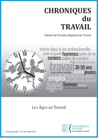 Stéphanie Moullet et Arnaud Dupray - Chroniques du Travail N° 5 : Les Ages du travail.