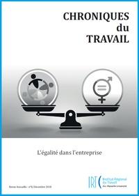 Caroline Vanuls - Chroniques du Travail N° 8, décembre 2018 : L'égalité dans l'entreprise.