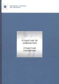 Institut textile de France - Etiquetage de composition, Etiquetage d'entretien.