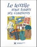 Institut textile de France - Le textile sous toutes ses coutures.