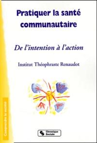 Accentsonline.fr Pratiquer la santé communautaire. De l'intention à l'action Image