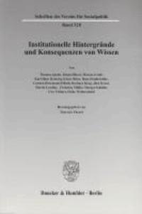Institutionelle Hintergründe und Konsequenzen von Wissen.