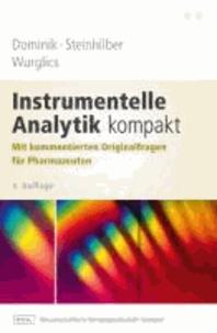 Instrumentelle Analytik kompakt - Mit kommentierten Originalfragen für Pharmazeuten.