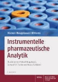 Instrumentelle pharmazeutische Analytik - Lehrbuch zu spektroskopischen, chromatographischen, elektrochemischen und thermischen Analysenmethoden.
