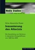 Inszenierung des Alter(n)s - Die Darstellung von Senioren in deutschen Kinospielfilmen von 1999 bis 2009.
