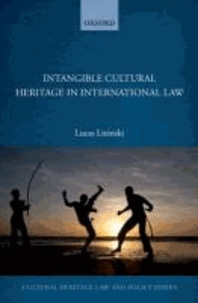 Intangible Cultural Heritage in International Law.