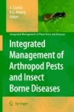 A. Ciancio - Integrated Management of Arthropod Pests and Insect Borne Diseases.