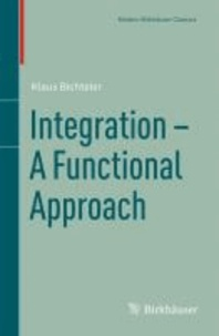 Integration - A Functional Approach.