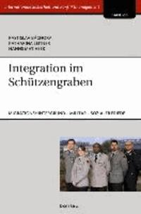 Integration im Schützengraben - Personen mit Migrationshintergrund beim Militär im Kontext des sozialen Friedens.