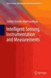 Intelligent Sensing, Instrumentation and Measurements.