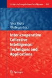 Inter-cooperative Collective Intelligence: Techniques and Applications.
