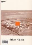 Michael Famighetti - Aperture Magazine N° 230 : Prison nation.